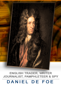 Daniel Defoe, English trader, writer, journalist, pamphleteer and spy [Public domain]
